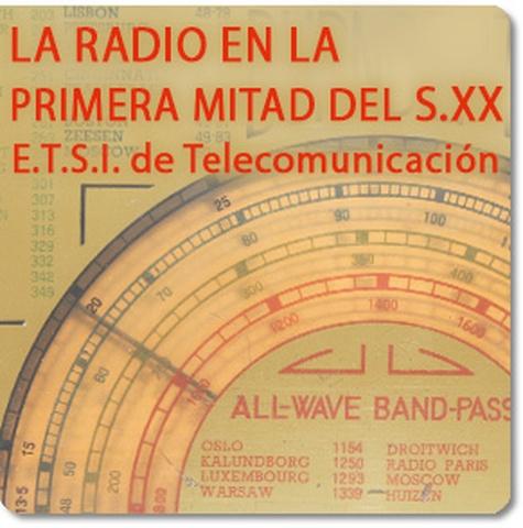 d6875bdb23 EXPOSICIÓN LA RADIO EN LA PRIMERA MITAD DEL SIGLO XX - Universidad ...
