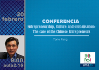 "Conferencia ""Entrepreneurship, Culture and Globalisation: The case of the Chinese Entrepreneurs"""