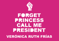 Forget Princess, Call Me President