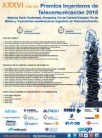 Fallo de la XXXVI Edición de Premios Ingenieros de Telecomunicación a los mejores Proyectos Fin de Carrera y Tesis Doctorales