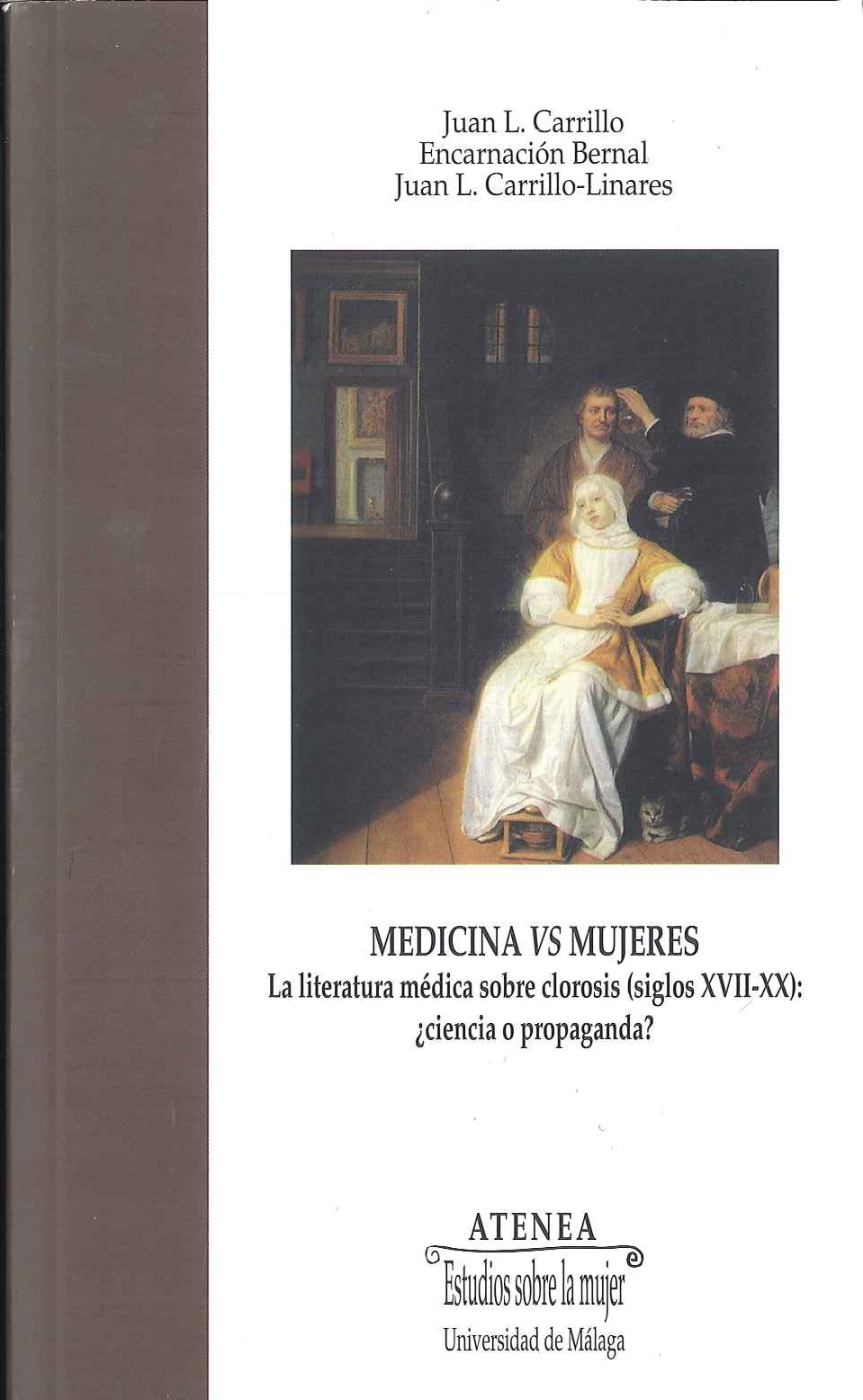 Carrillo y Bernal medicina vs mujeres