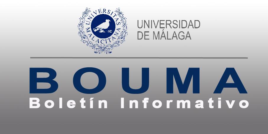 Universidad de Málaga. BOUMA - Boletín Informativo